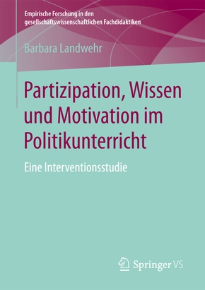 Partizipation, Wissen und Motivation im Politikunterricht