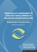 From Quality Assurance to Strategy Development in the Moldovan Higher Education / De la asigurarea calita ii la dezvolta
