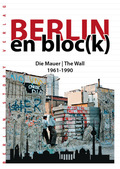 Berlin en bloc(k) - Die Mauer / The Wall 1961-1990