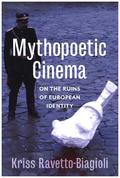 Mythopoetic Cinema