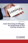 Lease Financing in Ethiopia: An assessment of five Leasing companies