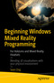Beginning Windows Mixed Reality Programming