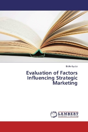 Evaluation of Factors Influencing Strategic Marketing