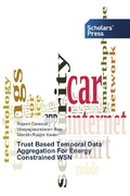 Trust Based Temporal Data Aggregation For Energy Constrained WSN