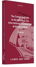 The Complete (but unofficial) Guide to the Willem C. Vis International Commercial Arbitration Moot