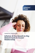 Inflation & Eco.Growth in Nig: Determinants & Causal Relationship