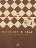 Meet You At the Café
