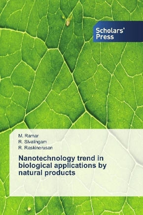 Nanotechnology trend in biological applications by natural products