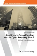 Real Estate Crowdfunding versus Open Property Funds