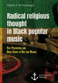 Radical religious thought in Black popular music. Five Percenters and Bobo Shanti in Rap and Reggae