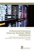 Enhancing Enterprise Value by Strategic M&A/ Divestitures