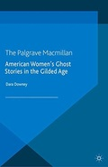 American Women's Ghost Stories in the Gilded Age