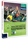 Foto und Video mit Raspberry Pi