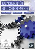 100 Aktionen für Photoshop Elements (DOWNLOAD)