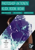 Klick, Boom, Wow! Photoshop-Aktionen der Premiumklasse! (DOWNLOAD)
