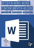 Besser in Word: Werde zum Dokumenten-Helden (DOWNLOAD)