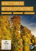 Herbststimmung mit dem Lichtemotionist (DOWNLOAD)