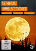 Astro- und Himmelsfotografie: Technik, Motive & Praxis (DOWNLOAD)