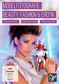 Modelfotografie: Beauty, Fashion & Erotik (DOWNLOAD)