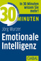 30 Minuten Emotionale Intelligenz